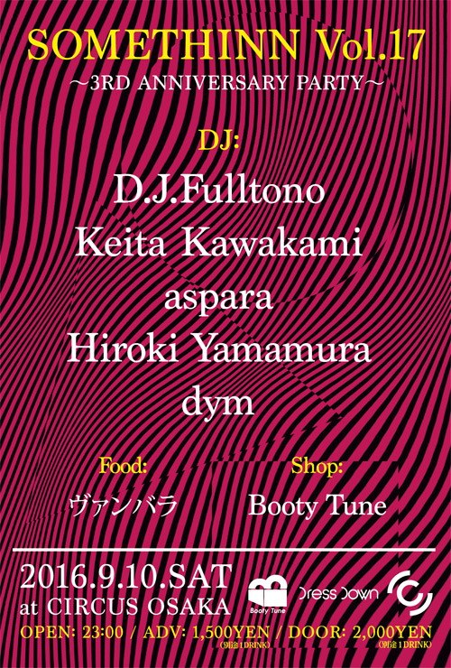 SOMETHINN Vol.17 - 3rd Anniversary - 2016.09.10(SAT) at CIRCUS OSAKA