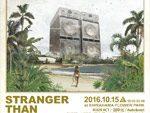 STRANGER  THAN ISLAND 2016年10月15日(土)at 白浜フラワーパーク