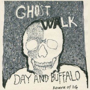 Day and Buffalo - New Album『Ghost Walk』Release