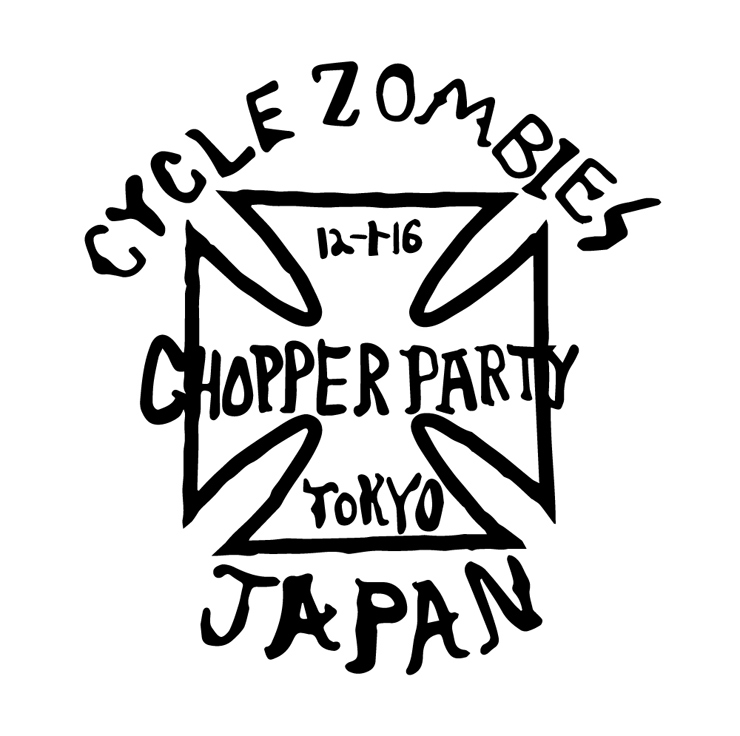 CYCLE ZOMBIES CHOPPER PARTY 2016年12月1日(木)at 渋谷 SPACE EDGE