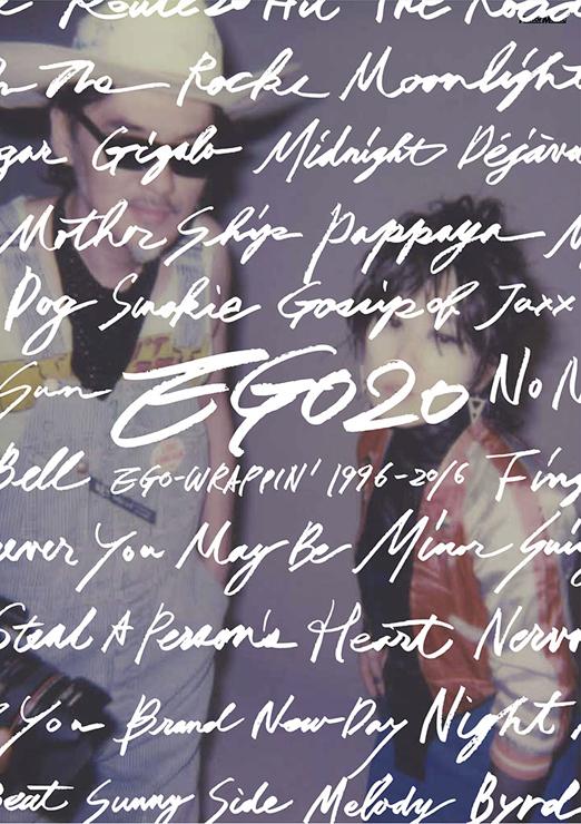 EGO-WRAPPIN'20周年記念本『EGO20 EGO-WRAPPIN' 1996-2016』未発表ライヴ音源付き(CD)2016年12月5日発売。