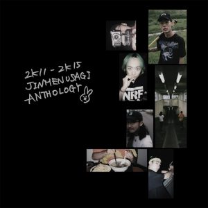 Jinmenusagi『2K11-2K15 JINMENUSAGI ANTHOLOGY』