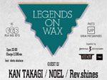 LEGENDS ON WAX Vol.06 – 2016.11.11(fri) at 代官山SALOON