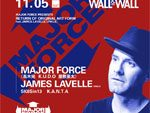 """MAJOR FORCE PRESENTS """"RETURN OF ORIGINAL ART FORM"""" feat.JAMES LAVELLE(UNKLE)2016.11.05(sat) at 表参道WALL&WALL"""