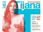 Tijana T 来日公演 2016.12.16 (FRI) at Circus Tokyo