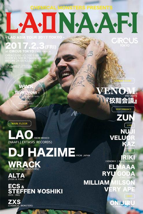 CHEMICAL MONSTERS presents『Lao Asia Tour 2017 Tokyo』2017.02.03(FRI) at Circus Tokyo