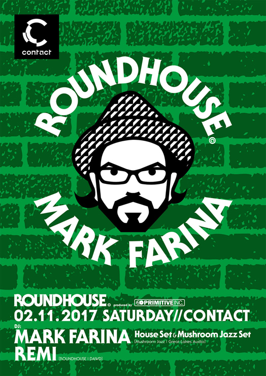 ROUNDHOUSE 2017.02.11(SAT) at contact