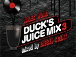 MILES WORD『DUCK'S JUICE MIX 3 – Mixed by DIESEL SCENT』フリーDL開始。