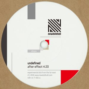 エクスペリメンタル・ダブ・ユニット UNDEFINED が初音源となる7インチ ヴァイナルをリリース。