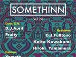 『SOMETHINN Vol.24』2017.06.10(SAT) at CIRCUS TOKYO