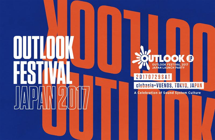 『OUTLOOK FESTIVAL 2017 JAPAN LAUNCH PARTY』2017.07.29 (SAT) at  clubasia + VUENOS , Tokyo