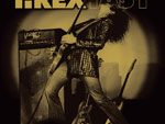 T.REX – LIVE BEST ALBUM『T.REXTASY』RELEASE