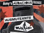 『Bang The Noise Presents: Amy's Audacious Friends』Ausmuteants来日公演 – 2017年7月5日(水) at  下北沢Basment Bar