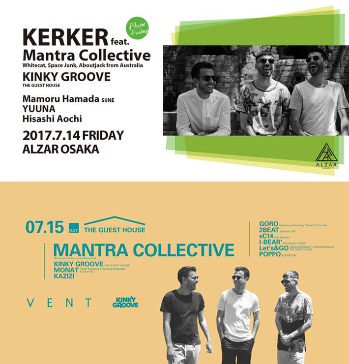 『Mantra Collective JAPAN TOUR 2017』7/14(金)at 大阪ALZAR、7/15(土) at 表参道VENT