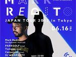 『Mark Redito (fka Spazzkid) Japan Tour 2017』6/16(FRI) Circus Tokyo、6/17(SAT) Circus Osaka