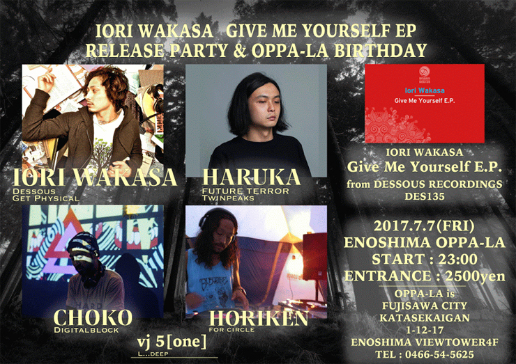 IORI WAKASA 《Give Me Your Self》 Release party 2017.7.7(Fri) at 江ノ島OPPA-LA