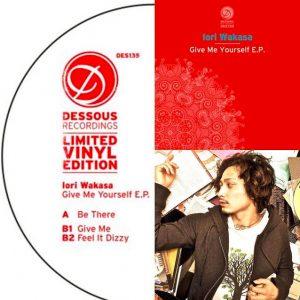 Iori Wakasa - New EP『Give Me Yourself EP』(12inch) Release