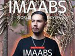 CHEMICAL MONSTERS Presents『Imaabs World Tour 2017 Tokyo』2017.07.28(FRI) at CIRCUS Tokyo