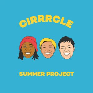 CIRRRCLE - 2nd EP『Summer Project』Release