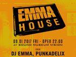『EMMA HOUSE』2017年9月1日(金) at SOUND MUSEUM VISION