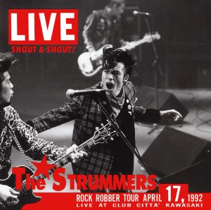 The STRUMMERS - CD+DVD『SHOUT&SHOUT』Release