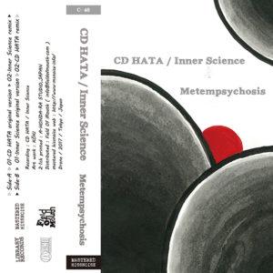 CD HATA / Inner Science - New カセットテープ『Metempsychosis』Release