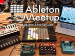 『Ableton Meetup Tokyo Vol.15』2017年10月20日(金)at 恵比寿 TimeOut Cafe & Diner / A-FILES オルタナティヴ ストリートカルチャー ウェブマガジン