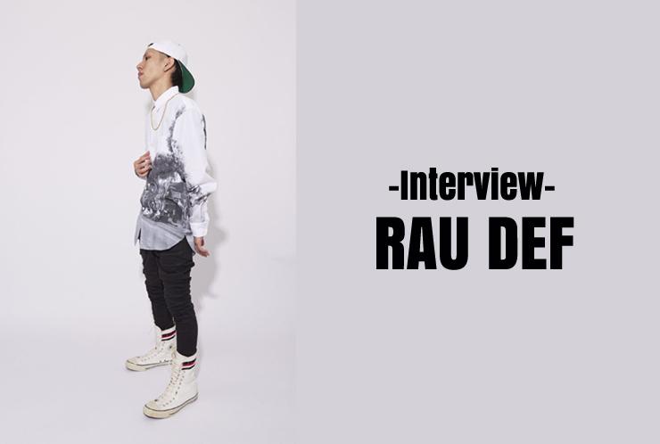 RAU DEF インタビュー