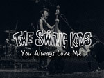 "THE SWING KIDS『You Always Love Me』MUSIC VIDEO公開。自主企画『THE SWING KIDS presents""FRIDAY NIGHT OUT""』2017年10月27日(金) at 下北沢SHELTER / A-FILES オルタナティヴ ストリートカルチャー ウェブマガジン"