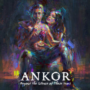 ANKOR『Beyond the Silence of These Years』