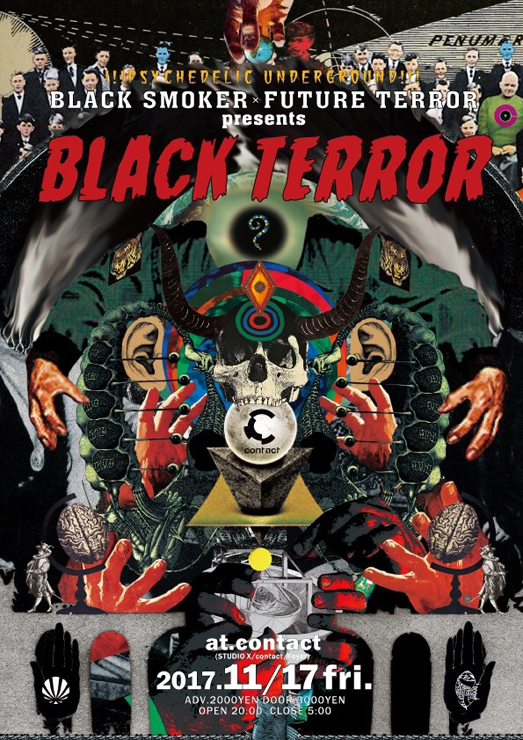 『BLACK SMOKER×FUTURE TERROR presents BLACK TERROR』2017年11月17日(金) at 渋谷 Contact