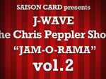 "『SAISON CARD presents J-WAVE the Chris Peppler Show ""JAM-O-RAMA"" vol.2』2018年1月26日(金)at Zepp Tokyo"