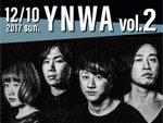 MOP of HEAD 自主企画『YNWA Vol.2』2017年12月10日(日)at 六本木VARIT