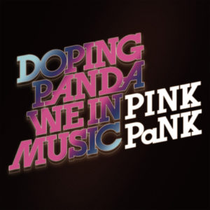 DOPING PANDA 『WE IN MUSIC / PINK PaNK』(2枚組) 再発