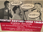 『FRONTIER BACKYARD × Keishi Tanaka 2マンライブ』2018.02.18(SUN) at  新代田 FEVER