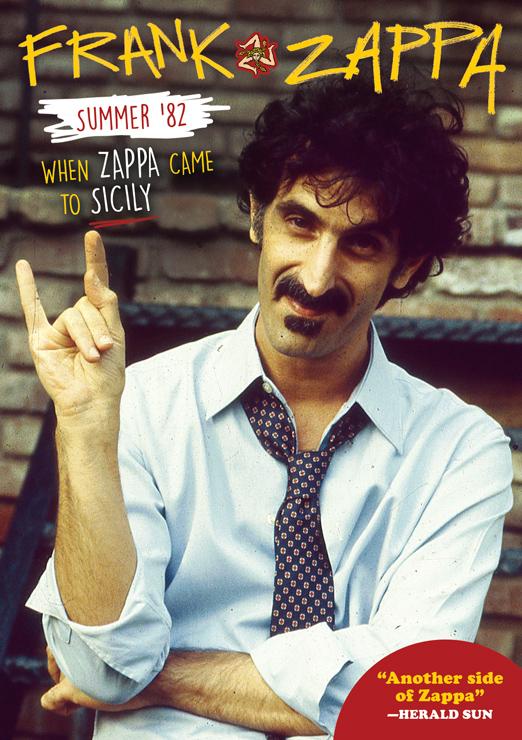 Frank Zappa - ドキュメンタリーDVD『フランク・ザッパ / シチリアのザッパ、 82年夏』Release