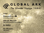 『GLOBAL ARK -The Wonder Voyage-』2017年12月8日(金)at 渋谷Contact
