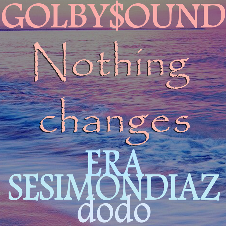 GOLBY$OUND - New EP『NothingChanges EP 1』Release