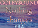 GOLBY$OUND – New EP『NothingChanges EP 1』Release