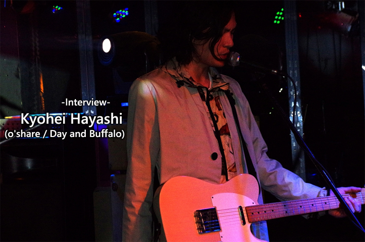 Kyohei Hayashi (o'share / Day and Buffalo) Interview