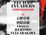 『TECHNO INVADERS』2018.01.20 (SAT) at SOUND MUSEUM VISION
