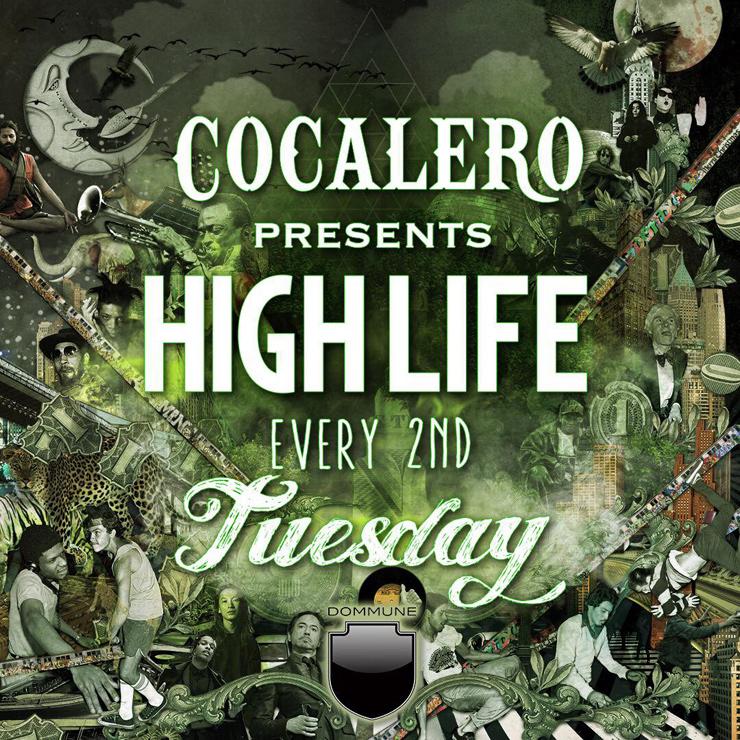 "COCALERO presents ""HIGHLIFE"""