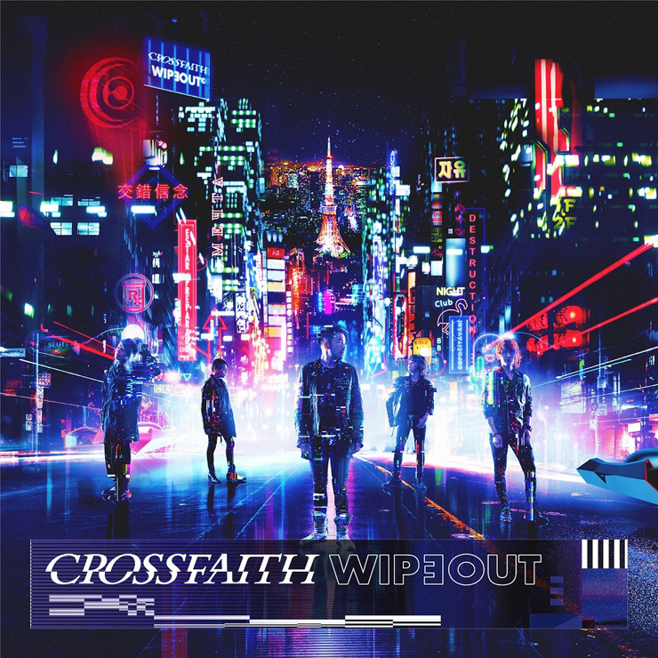 Crossfaith『WIPEOUT』