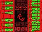 『JONNY DUB × LITTLE DEAD GIRL』2018.02.09 (FRI) at  CIRCUS Tokyo