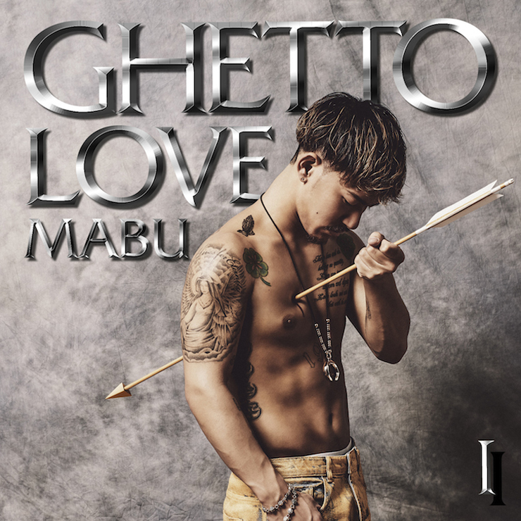 MABU - New EP『GHETTO LOVE I』Release