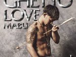 MABU - New EP『GHETTO LOVE I』Release