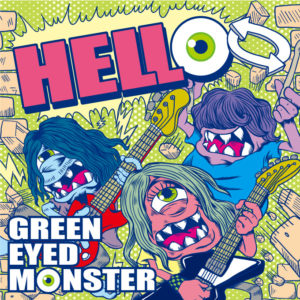 GREEN EYED MONSTER - New Single『HELLO』Release