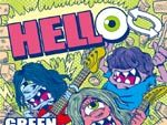 GREEN EYED MONSTER – New Single『HELLO』Release