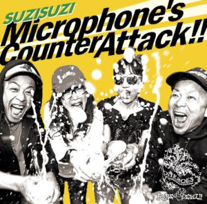 SUZISUZI - New Album『Microphone's Counter Attack!!』Release