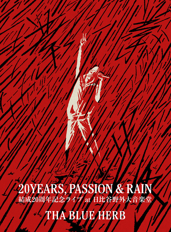 THA BLUE HERB - LIVE DVD『20YEARS, PASSION & RAIN』